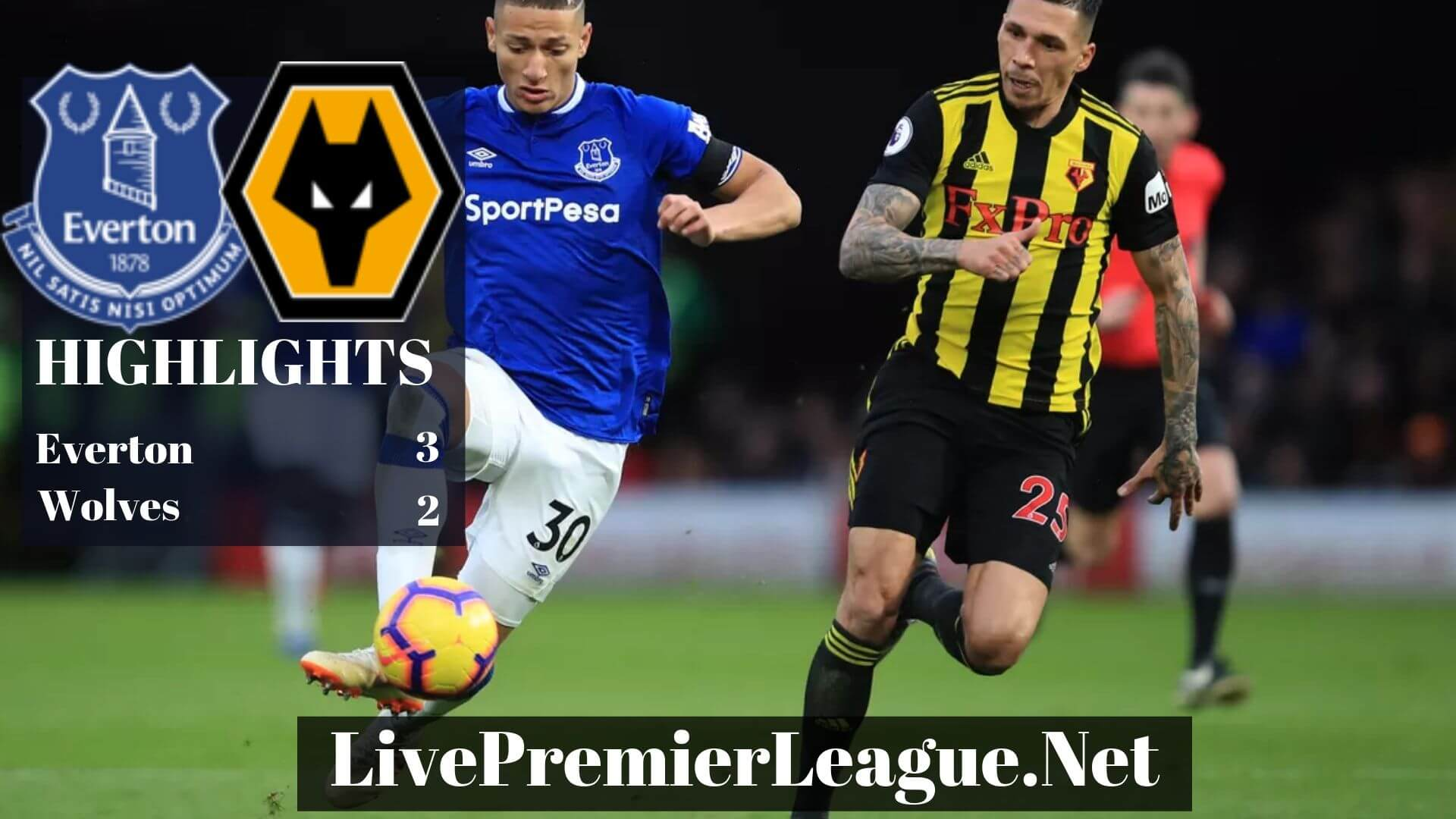 Everton Vs Wolves highlights 2019 Premier League