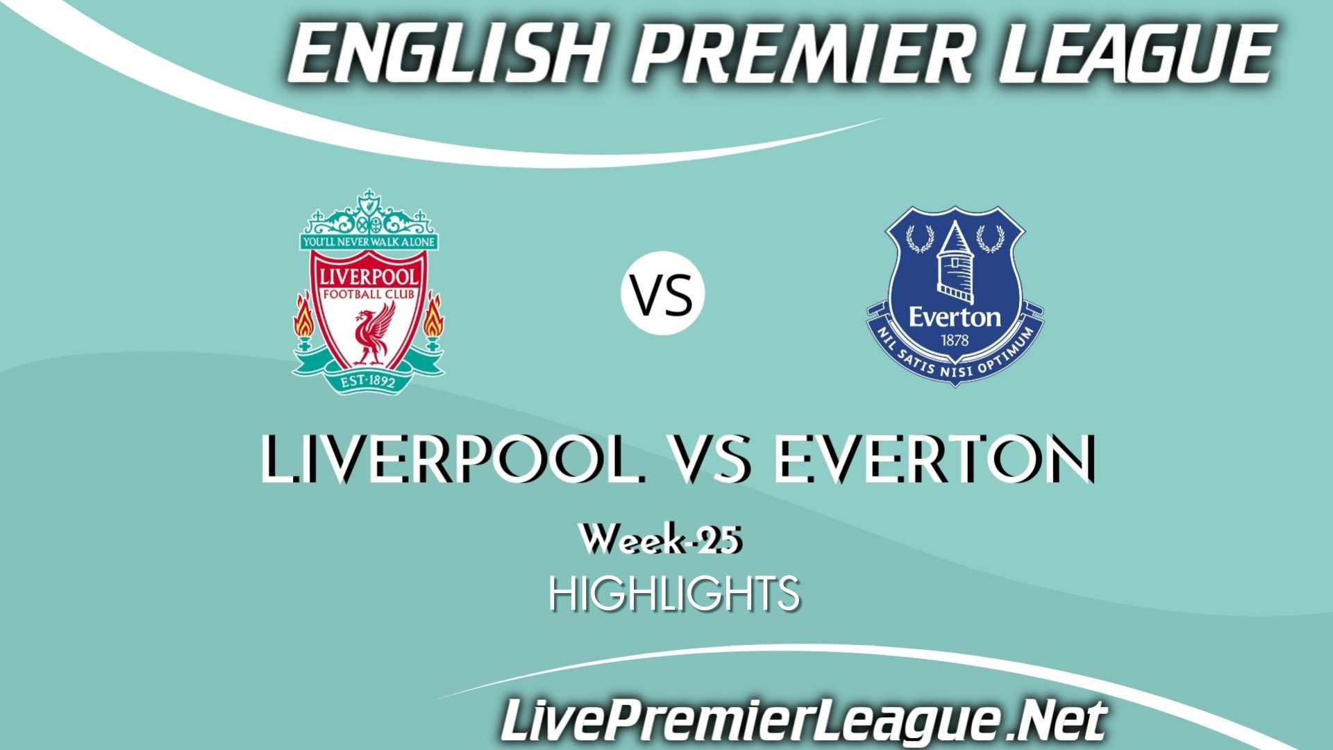 Liverpool Vs Everton Highlights 2021 Week 25 EPL