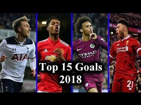 Top 15 Goals of 2018 Premier League