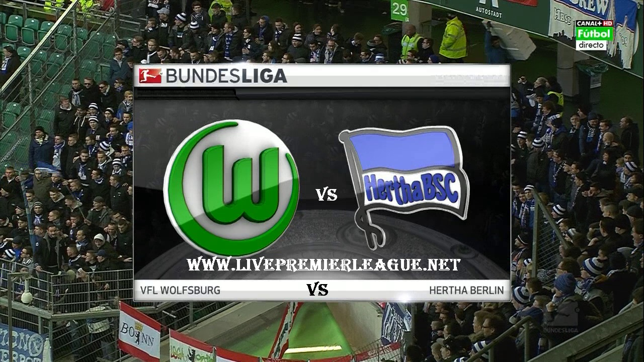 Live streaming of Wolfsburg vs Hertha BSC